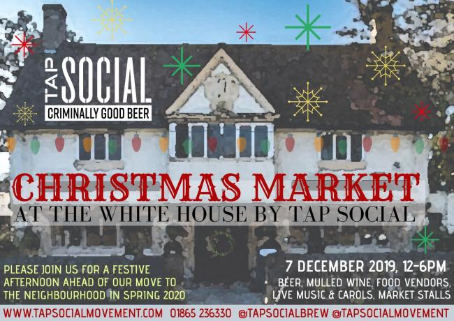 Poster for the Tap Social brewery's Christmas market at the White House pub, Oxford.