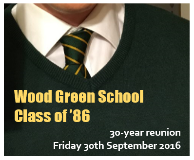 Wood Green School Class of '86 Reunion