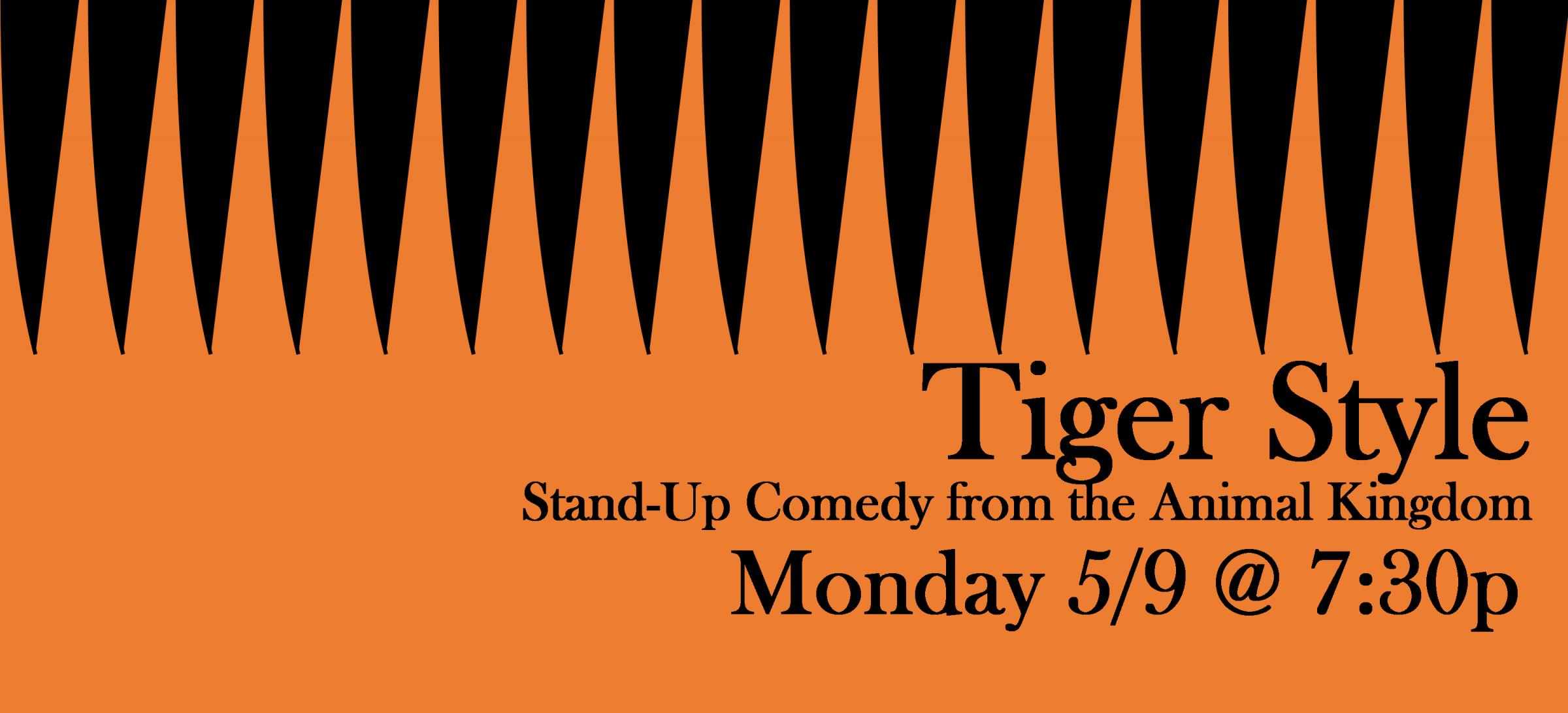 Tiger Style, Wild comedy from the Animal Kingdom.