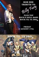 Rob Dee Tribute to Billy Fury plus Top Rock & Roll Band 'Rock Til Ya Drop'