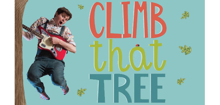 Climb That Tree: David Gibb, A Concert for the Whole Family